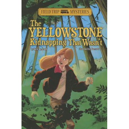 The Field Trip Mysteries: The Yellowstone Kidnapping That Wasn't - The Halloween That Almost Wasn't