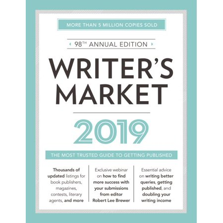 Writer's Market 2019 : The Most Trusted Guide to Getting Published ()