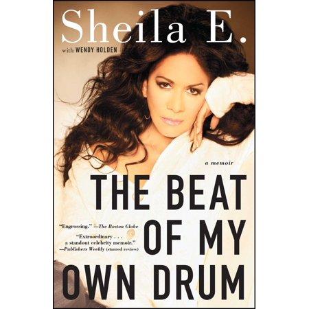 The Beat of My Own Drum : A Memoir