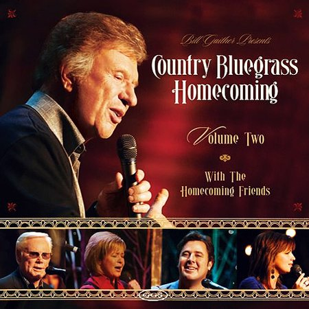 Bill Gaither Presents: Country Bluegrass Homecoming, Vol.2 - Church Homecoming Themes