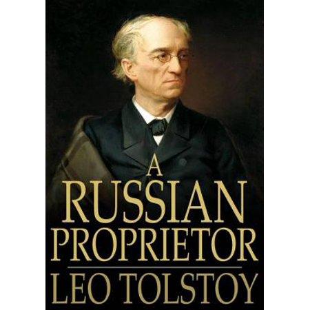 A Russian Proprietor - eBook