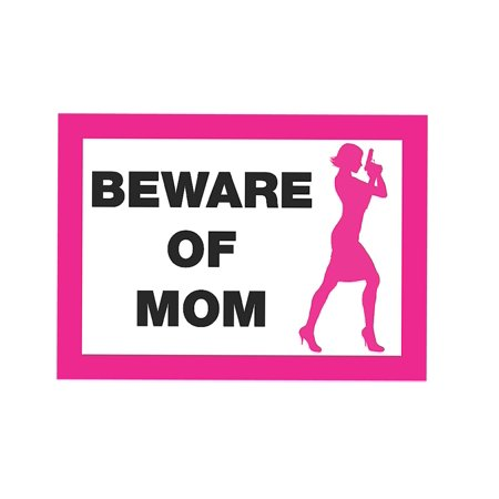 Beware Of Mom Pink Sign - Large Female Shooter Gun Rights Signs - Plastic, 12x18