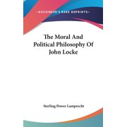 The Moral And Political Philosophy Of John Locke (Hardcover)