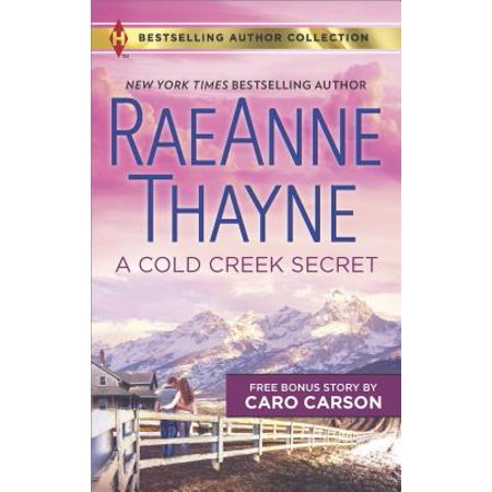 Harlequin Bestselling Author Collection: A Cold Creek Secret & Not Just a Cowboy (Hourglass A Richard & Judy Bestselling Author)