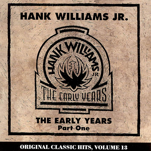 Hank Williams Jr. - Hank Williams Jr.: Vol. 1-Early Years [CD]