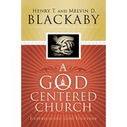 A God Centered Church : Experiencing God Together