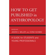 How to Get Published in Anthropology - eBook