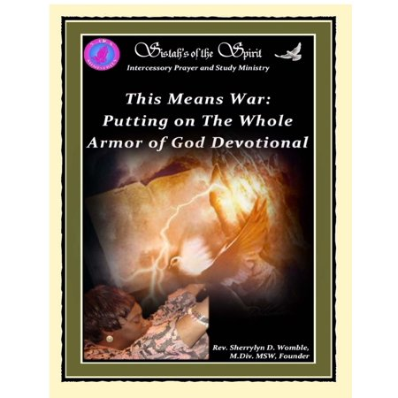 This Means War: Putting On the Whole Armor of God Devotional -