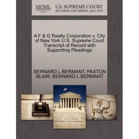 A F   G Realty Corporation V  City Of New York U S  Supreme Court Transcript Of Record With Supporting Pleadings