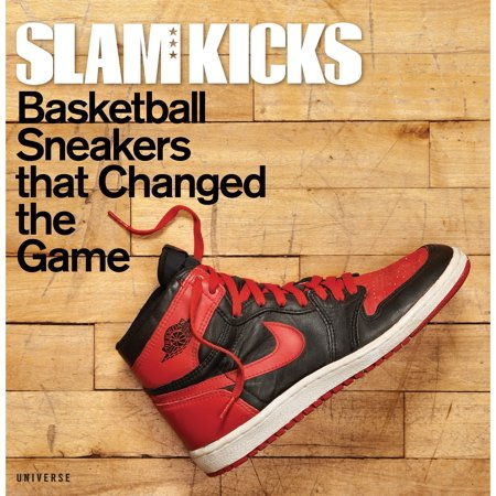 Issue Slam Magazine - SLAM Kicks : Basketball Sneakers that Changed the Game