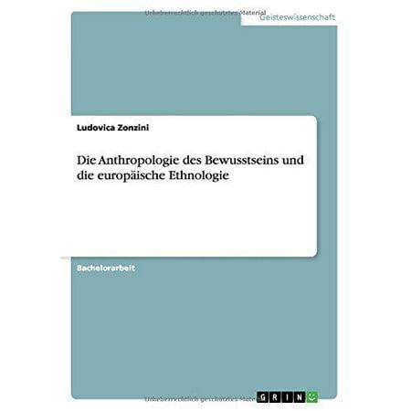Die Anthropologie Des Bewusstseins Und Die Europaische Ethnologie
