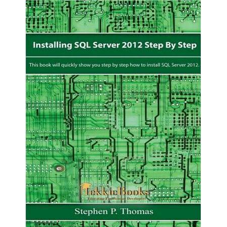 Installing SQL Server 2012 Step by Step - eBook ()