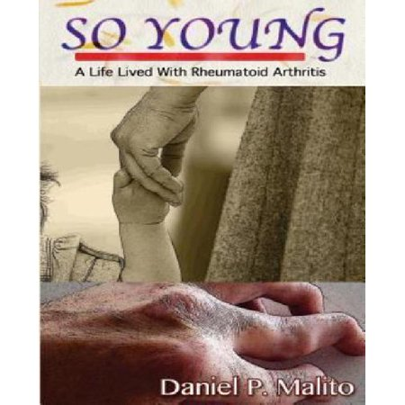 So Young  A Life Lived With Rheumatoid Arthritis