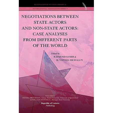Negotiations Between State Actors and Non-State Actors : Case Analyses from Different Parts of the (Difference Between State And Non State Actors)