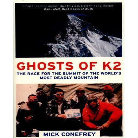The Ghosts of K2: The Race for the Summit of the World's Most Deadly Mountain - image 1 of 1