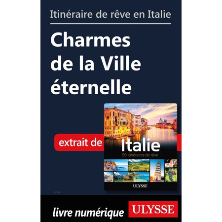 Itinéraire de rêve en Italie- Charmes de la Ville éternelle - eBook - Ville De Halloween