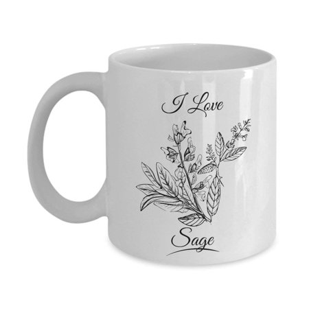 I Love Sage Leaves Spice Home Food Cooking Essentials Coffee & Tea Gift Mug Stuff For A Cook & Women Cooks