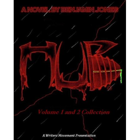 H.U.B. (Humanity's Ultimate Battle) Volume 1 & 2 Collection - eBook