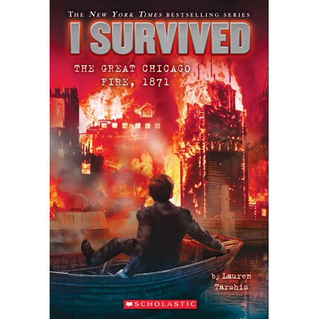 I Survived the Great Chicago Fire, 1871 (I Survived #11) (Paperback)