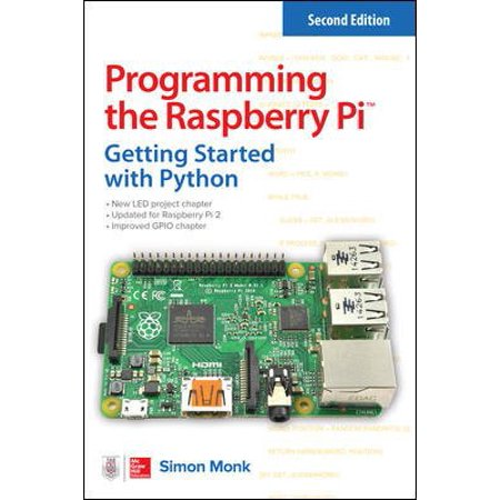 Programming the Raspberry Pi : Getting Started with