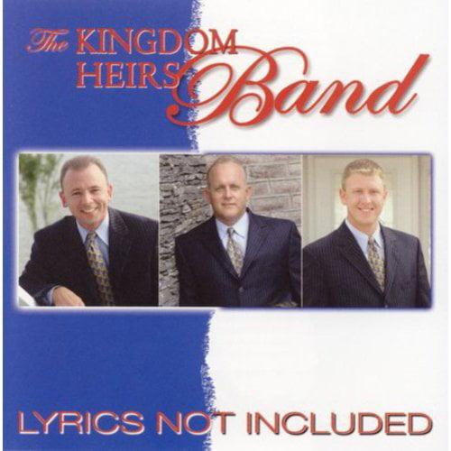 Kingdom Heirs Band - Lyrics Not Included [CD]