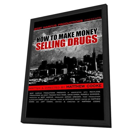 How To Make Money Selling Drugs  2013  11X17 Framed Movie Poster