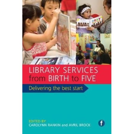 Library Services From Birth To Five  Delivering The Best Start