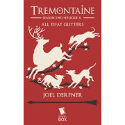 All that Glitters (Tremontaine Season 2 Episode 4) - eBook
