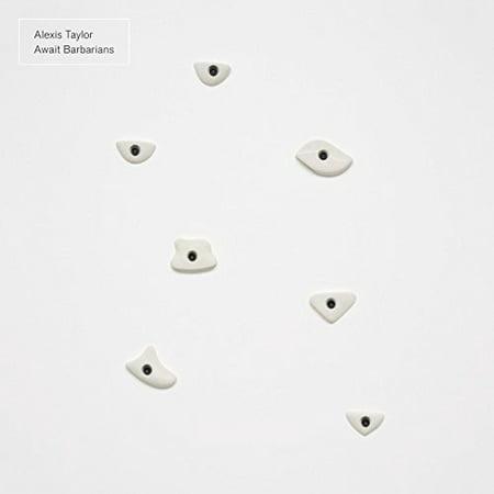 Alexis Taylor   Await Barbarians  Vinyl
