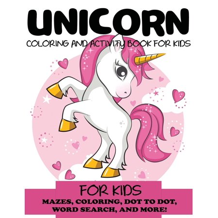 Kids Activity Books: Unicorn Coloring and Activity Book for Kids: Mazes, Coloring, Dot to Dot, Word Search, and More!, Kids 4-8, 8-12 (Paperback) - All Halloween Coloring Pages