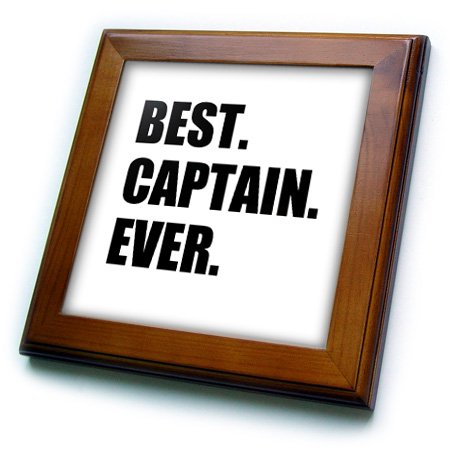3dRose Best Captain Ever. for ship boat sailing army police starship captains - Framed Tile, 6 by - Sailing Ship Wood