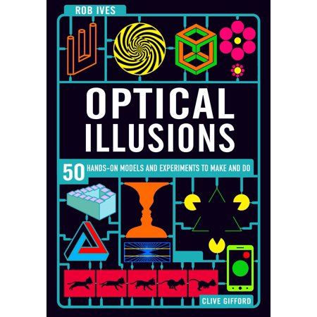 Make Your Own Optical Illusions : 50 Hands-On Models and Experiment to Make and - Halloween Crafts To Make And Do