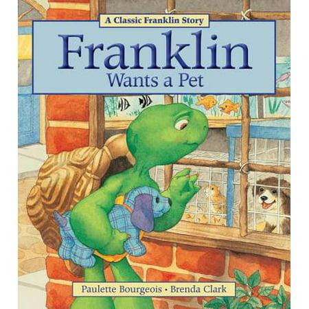 Franklin Wants a Pet - Franklin's Halloween Paulette Bourgeois