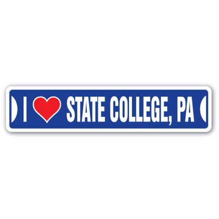 I LOVE STATE COLLEGE, PENNSYLVANIA Street Sign pa city state us wall road décor gift](Party City Dickson City Pa)