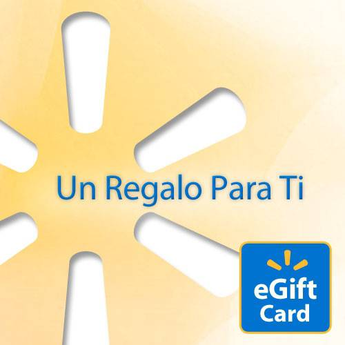 Un Regalo Para Ti Walmart eGift Card