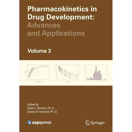 Pharmacokinetics In Drug Development  Volume 3  Advances And Applications