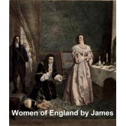 Women of England, Illustrated - eBook