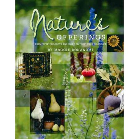 Nature S Offerings Primitive Projects Inspired By The Four Seasons
