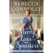 The Merry Lives of Spinsters
