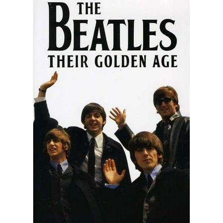 The Beatles: Their Golden Age (DVD) (In Spite Of All The Danger Beatles)