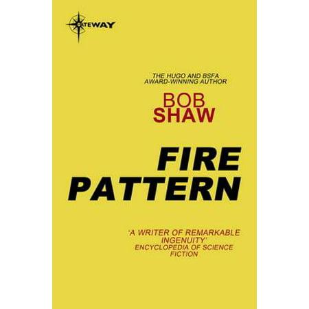 Fire Pattern - eBook ()