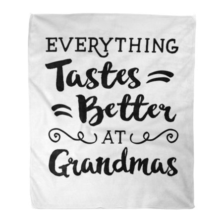 LADDKE Flannel Throw Blanket House White Quote Everything Taste Better at Grandmas Cooking Soft for Bed Sofa and Couch 50x60 Inches