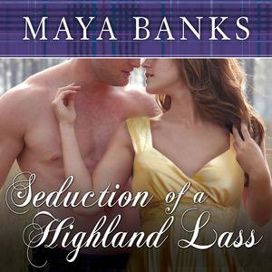 Seduction of a Highland Lass - Audiobook