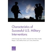 Characteristics of Successful U.S. Military Interventions