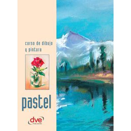 Curso de dibujo y pintura. Pastel - eBook