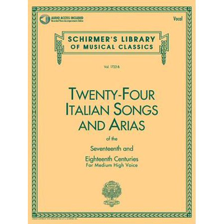 24 Italian Songs & Arias of the 17th & 18th Centuries : Medium High Voice - Book with Online Audio