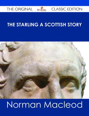 The Starling - A Scottish Story