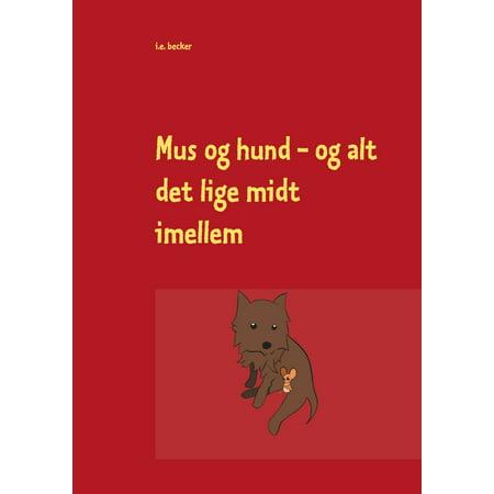 Mus og hund - og alt det lige midt imellem - 1/3 - eBook (Hund Sushi-kostüm)