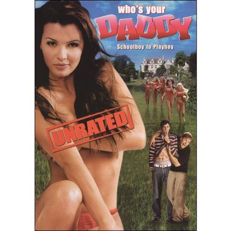 Whos Your Daddy  Unrated   Anamorphic Widescreen