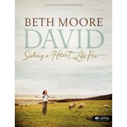 David - Bible Study Book (Updated Edition) : Seeking a Heart Like His